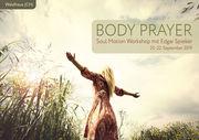 Soul Motion: Body Prayer