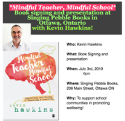 Mindful Teacher, Mindful School Book Signing at Singing Pebble, Ottawa
