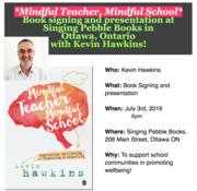 Mindful Teacher, Mindful School Book Signing at Singing Pebble, Ottawa