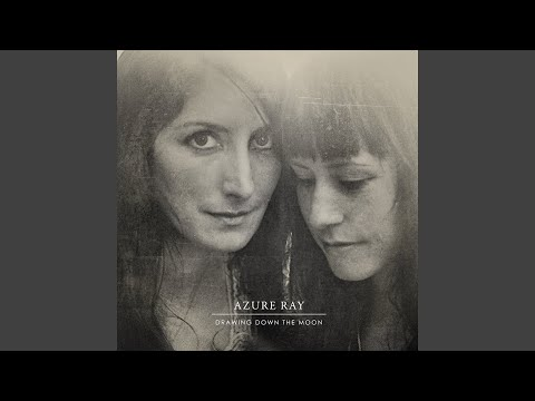 Azure Ray - Love And Permanence