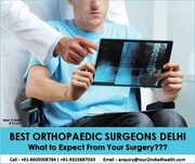 What to Expect From Best Orthopedic Surgeons in Delhi?