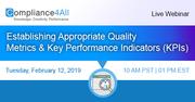 Establishing Appropriate Quality Metrics and Key Performance Indicators (KPIs)