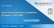 Good Documentation Guideline (Chapter 1029 USP)
