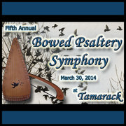 5th Annual Bowed Psaltery Symphony