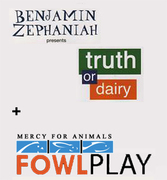 Screening of Truth or Dairy + Fowl Play (Fundraising for TARVE)