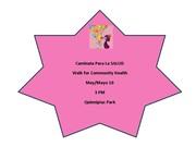 Caminata para la Salud/ Walk for Community Health