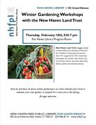 Winter Gardening Workshops with the New Haven Land Trust