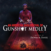 An American Saga Revival of - Gunshot Medley: Part I