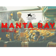 """ภาพยนตร์เรื่อง """"กระเบนราหู"""" (Manta Ray)"""