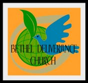 Bethel Deliverance Church Inc.