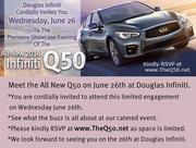 NJ Infiniti Q50 | Meet the All New Q50 at Douglas Infiniti on June 26th | RSVP TheQ50.net