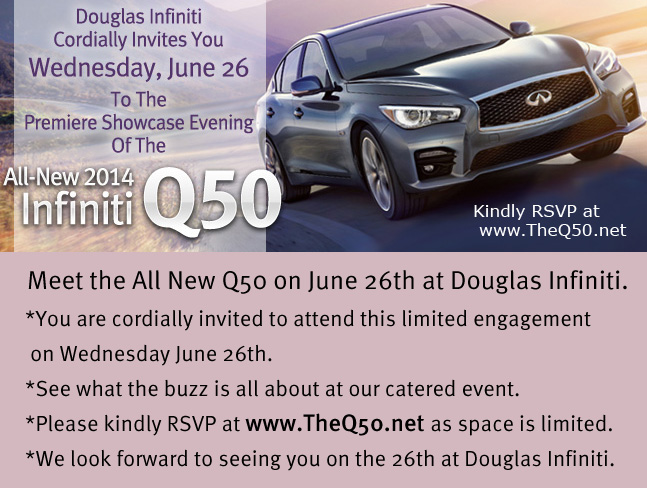NJ Infiniti Q50 | Meet the All New Q50 at Douglas Infiniti on June 26th | RSVP TheQ50.net