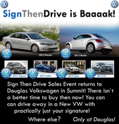 Union County VW Sign Then Drive is ON at Douglas VW in Summit NJ! Union County`s Select VW Dealer!