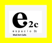 Espacio 2C Mail Art Calls