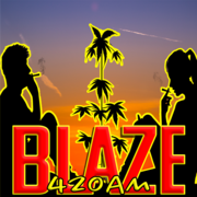 Blaze 420 Am ''We Lit''