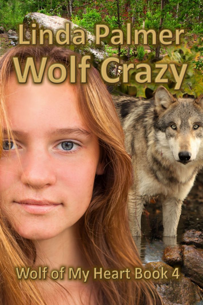 Wolf Crazy-Wolf of My Heart #4
