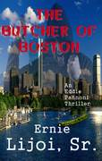 Cover for THE BUTCHER OF BOSTON