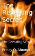 The Revealing Secret