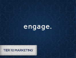 Tier10 Marketing Engages and Converts