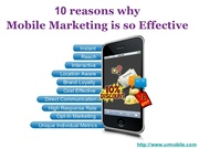 10 Reasons Why Mobile Marketing is so Effective