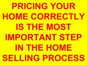 Price Is The Key To Selling Your Home Fast And For Top Dollar.