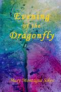 Evening of the Dragonfly