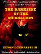 The Darkside of the Medallion