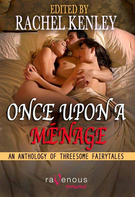 Once Upon a Menage Anthology