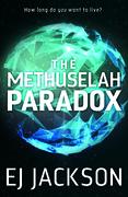 The Methuselah Paradox  by EJ Jackson