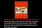 AFTER THE EVIL – A Jake Roberts Novel