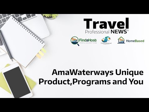 AmaWaterways Unique Product, Programs and You