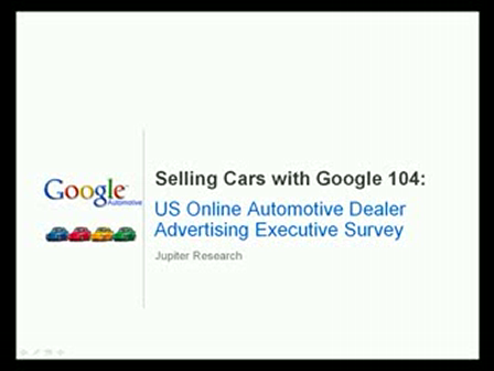 Selling Cars with Google - 104 Dealer Advertising Trends