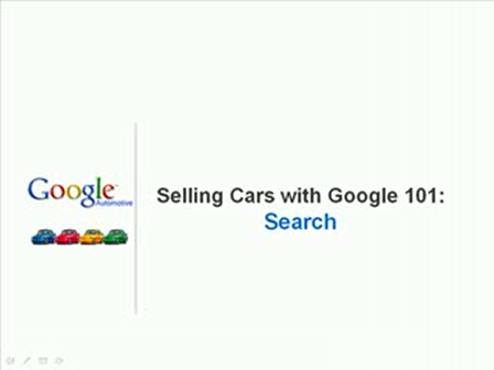 Selling Cars with Google - 101 Search