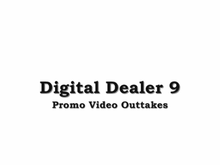 Digital Dealer 9 Video -  Outtakes From Shaun Raines Promo Video Shoot