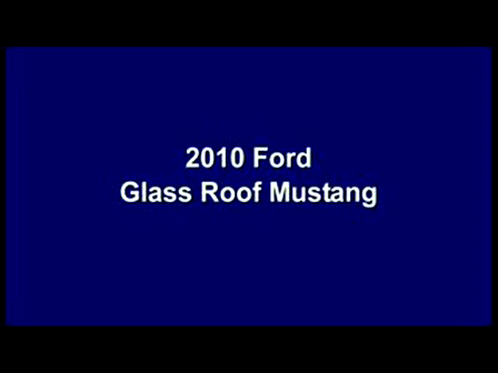 2010 Ford Glass Roof Mustang