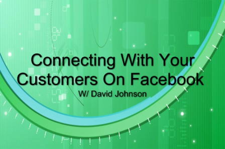 Connecting With Your Customers On Facebook