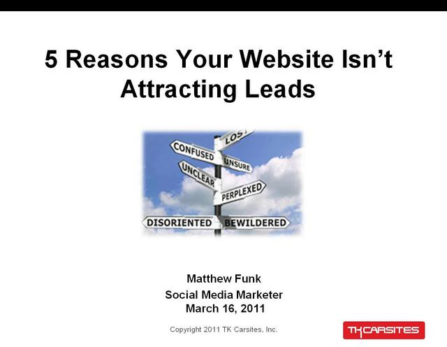 5 Reasons Your Website Isn't Attracting Leads