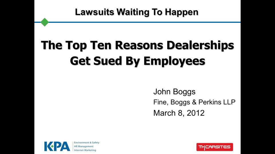 The Top Ten Reasons Dealerships Get Sued By Employees