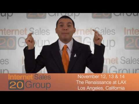 Sign Up Now For The Internet Sales 20 Group Los Angeles, California - November 12,13 & 14