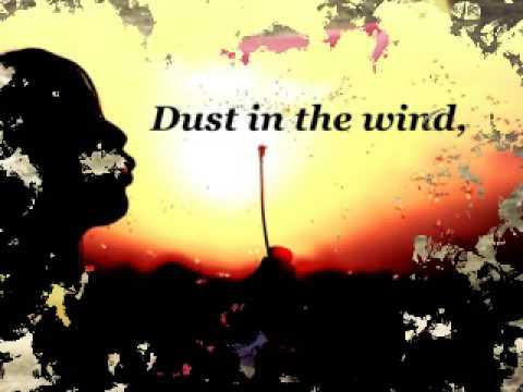 Dust In the wind (Пыль на ветру)