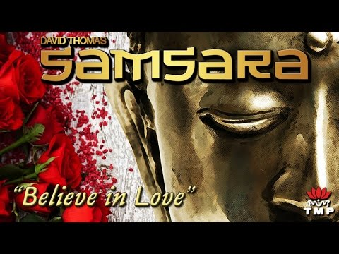 Believe in Love (single version) - Samsara (David THOMAS)