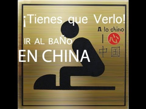 Como usar un Baño Chino | How to use a Chinese Toilet | Cultura China
