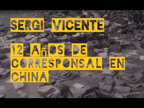 CHINAPOLY - Sergi Vicente: 12 años de corresponsal en China