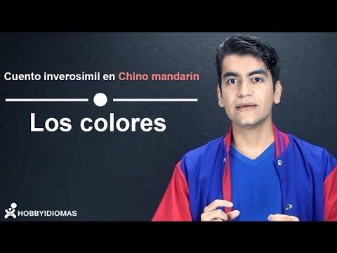 """Cuento inverosímil - """"Los colores"""" en CHINO MANDARÍN"""