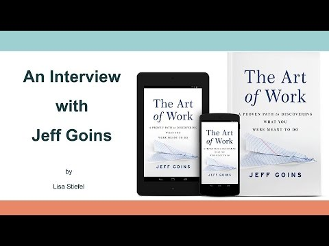 The Art of Work: An Interview with Jeff Goins