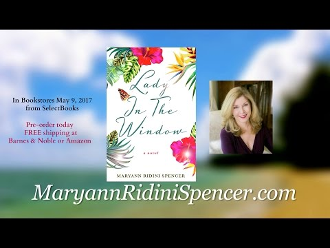 """Lady in the Window"" a NEW Novel by Maryann Ridini Spencer"