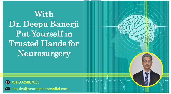 Dr Deepu Banerji neuro surgeon in india