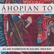 Āhopian Tō Exhibit