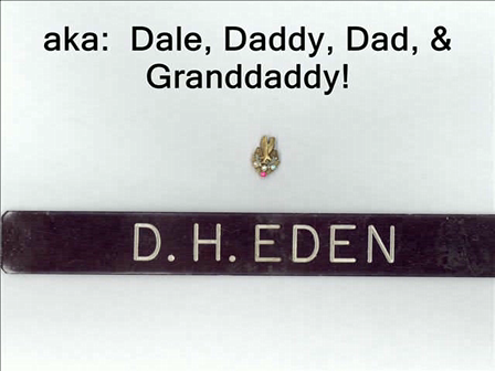 Granddaddy:  Our hero