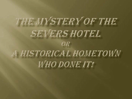 Mystery of the Severs Hotel